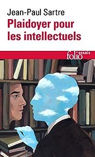 Plaidoyer pour les intellectuels par Jean-Paul Sartre