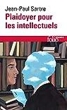 Plaidoyer pour les intellectuels par Sartre