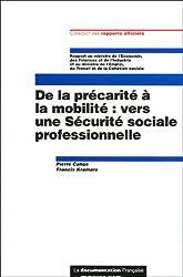De la précarité à la mobilité : vers une Sécurité sociale professionnelle