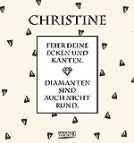 Namenskalender Christine: Ideales Geschenk mit 12 trendigen Typo-Art-Sprüche mit immerwährendem Kalendarium. Wand-Aufstell-Postkarten-Kalender in einem.