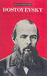 Dostoyevsky: An Examination of the Major Novels (Studies in Russian Literature)