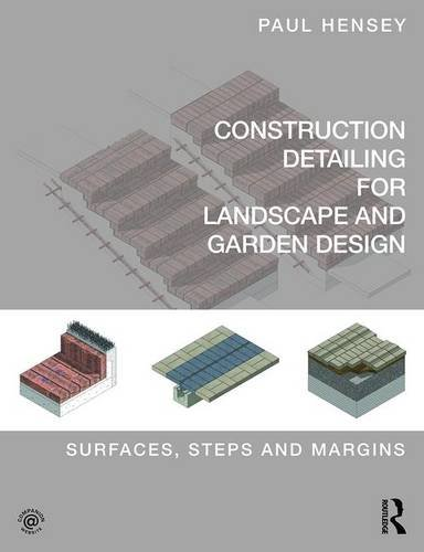 construction-detailing-for-landscape-and-garden-design-surfaces-steps-and-margins