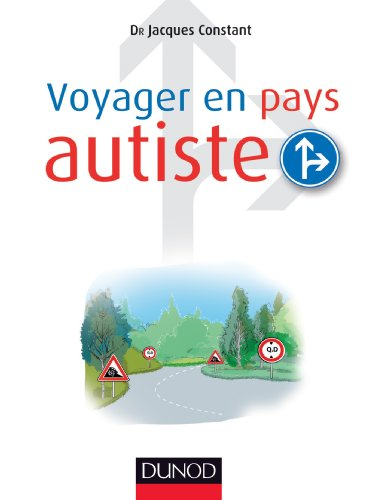 Voyager en pays autiste par Jacques Constant