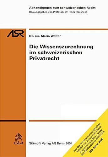 Read Pdf Die Wissenszurechnung Im Schweizerischen Privatrecht