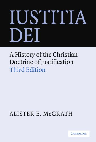 Iustitia Dei 3rd Edition Paperback: A History of the Christian Doctrine of Justification