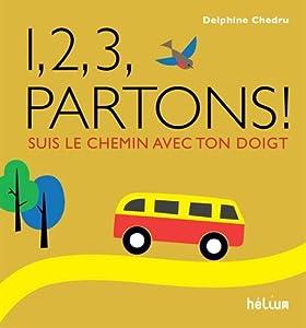 """Afficher """"1, 2, 3, partons !"""""""