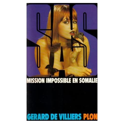 SAS : Mission impossible en Somalie