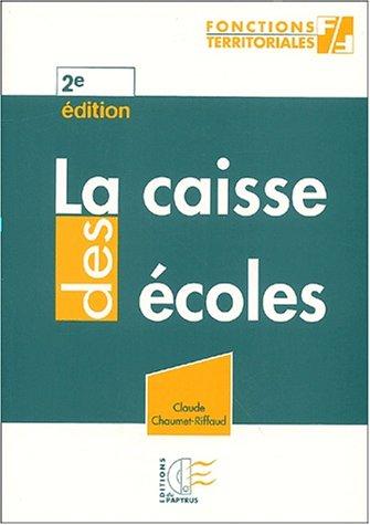 la-caisse-des-coles-2me-dition