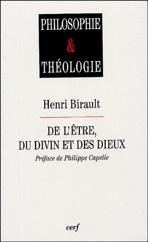 De l'être, du divin et des dieux par Henri Birault