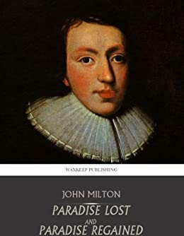 Paradise Lost and Paradise Regained by [John Milton]