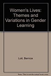Women's Lives: Themes and Variations in Gender Learning