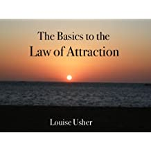 Law of Attraction Basics - Getting Started