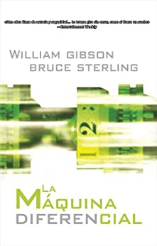 Máquina diferencial, La (Solaris ficción) de [GIBSON, William, Sterling, Bruce]