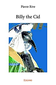 Billy the Cid par Pierre Rive