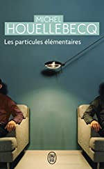 Les particules élémentaires de Michel Houellebecq