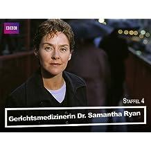 Gerichtsmedizinerin Dr. Samantha Ryan - Staffel 4