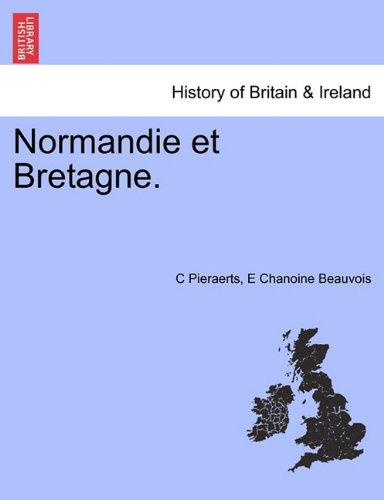 Normandie Et Bretagne. par C Pieraerts