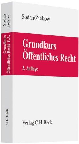 Grundkurs Öffentliches Recht: Staats- und Verwaltungsrecht by Helge Sodan (2012-04-19)