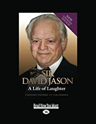 Sir David Jason: A Life of Laughter by Stafford Hildred and Tim Ewbank (2012-12-28)