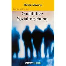 Einführung in die qualitative Sozialforschung (Beltz Studium)