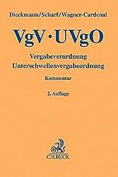 VgV - UVgO: Vergabeverordnung, Unterschwellenvergabeordnung