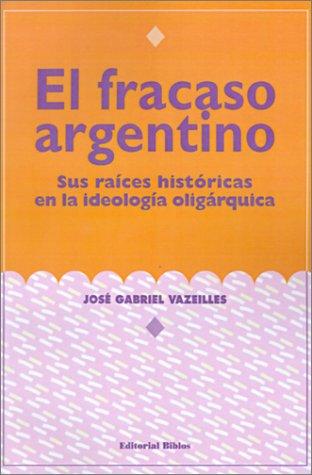 El Fracaso Argentino