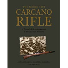 Model 1891 Carcano Rifle: A Detailed Developmental & Production History (0)