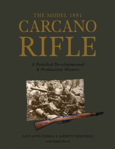 The Model 1891 Carcano Rifle: A Detailed Developmental & Production History