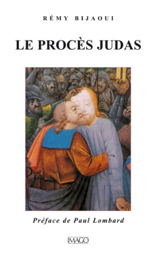 Le procès Judas par Bijaoui Rémy