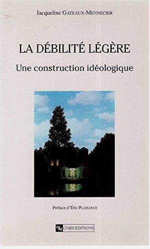 Débilité légère : une construction idéologique