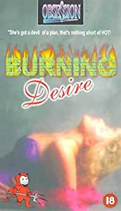 Burning Desire [VHS]