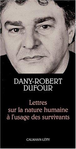 Lettres sur la nature humaine  l'usage des survivants
