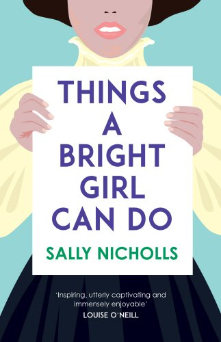 Things a Bright Girl Can Do por Sally Nicholls