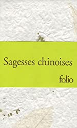 Sagesses chinoises : Coffret 3 volumes : Les Entretiens de Confucius ; Tao-tö king de Lao-tseu ; Sur le destin et autres textes de Lie-tseu