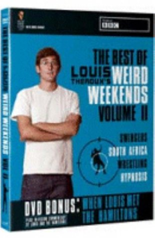 The Best Of Louis Theroux's Weird Weekends - Vol. 2