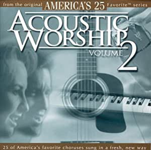 Vol. 2-Acoustic Worship [Import allemand]