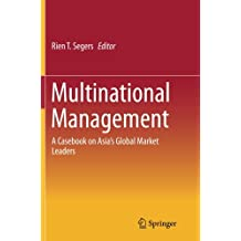 Multinational Management: A Casebook on Asia's Global Market Leaders