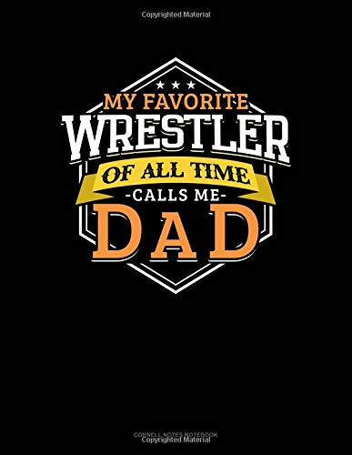 My Favorite Wrestler Of All Time Calls Me Dad: Cornell Notes Notebook por Jeryx Publishing