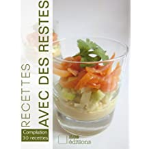 Cuisiner les restes (Compilation t. 5) (French Edition)