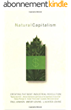Natural Capitalism: Creating the Next Industrial Revolution (English Edition)