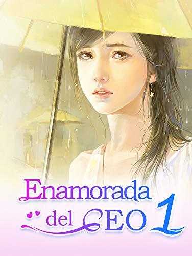 Enamorada del CEO 1: Novelas Romanticas En Espanol por Mano Book