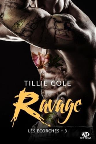 Les Écorchés, T3 : Ravage par Tillie Cole