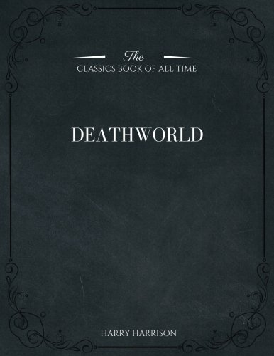 Deathworld by Harry Harrison, Science Fiction, Fantasy