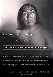 Vanishing Voices: The Extinction of the World's Languages by Daniel Nettle (2000-06-30)