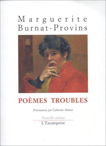Marguerite Burnat Provins - POEMES