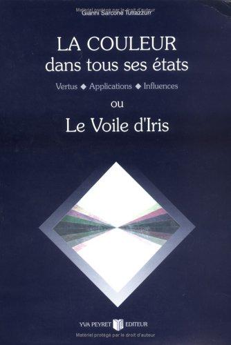 La couleur dans tous ses états ou le voile d'Iris (1 livre et 1 jeu) par G. S. Tuttazzurr
