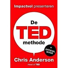 De TED-methode: impactvol presenteren – de officiële gids
