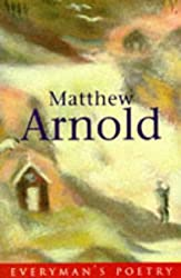 Matthew Arnold (EVERYMAN POETRY)