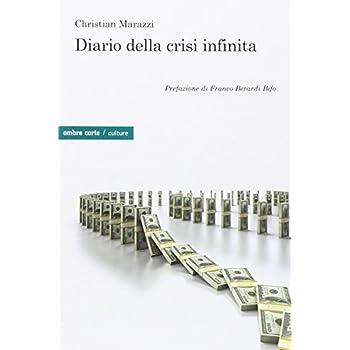 Diario Della Crisi Infinita
