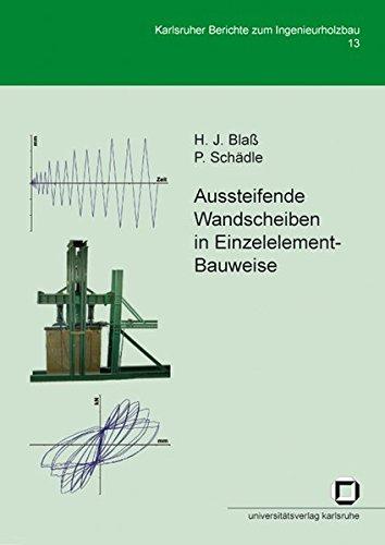 Aussteifende Wandscheiben In Einzelelement-Bauweise (Karlsruher Berichte zum Ingenieurholzbau)